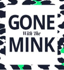 Gone with the Mink -A Vegan Fashion blog